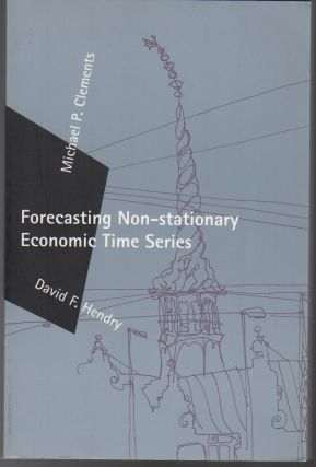 Forecasting Non-Stationary Economic Time Series. Michael P. CLEMENTS, David F. Henry