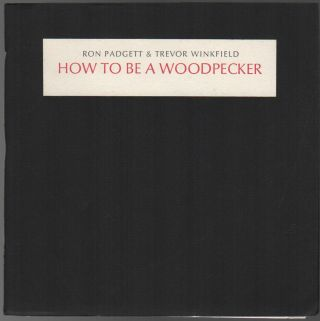 HOW TO BE A WOODPECKER