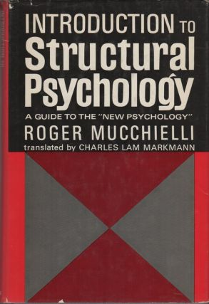 INTRODUCTION TO STRUCTURAL PSYCHOLOGY
