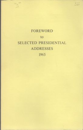 SELECTED PRESIDENTIAL ADDRESSES 1965