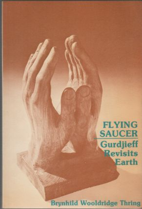 FLYING SAUCER: Gurdjieff Revisits Earth