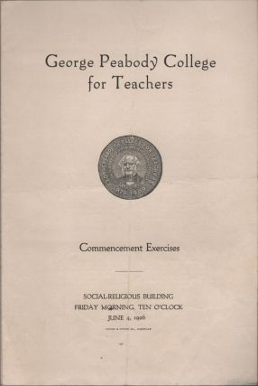 [Personal Documents and Promotional Materials From George Peabody College for Teachers]