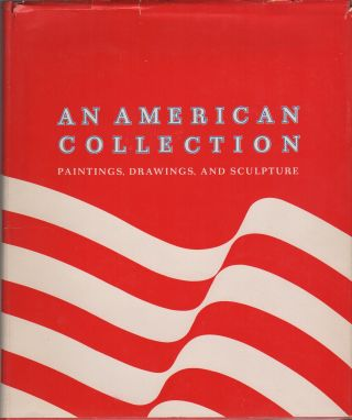 AN AMERICAN COLLECTION: Paintings, Drawings and Sculpture