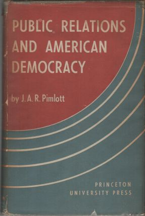 PUBLIC RELATIONS AND AMERICAN DEMOCRACY