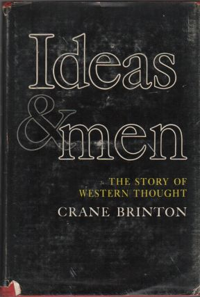 IDEAS AND MEN: The story of Western Thought