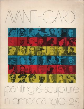 AVANT-GARDE: Paintings and Sculpture in America 1910-1925