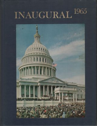 THRESHOLD OF TOMORROW: The Great Society. The Inauguration of Lyndon Baines Johnson, 36th...