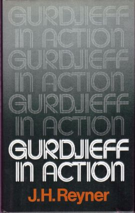 GURDJIEFF IN ACTION