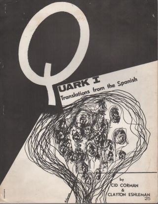QUARK I: Translations from the Spanish