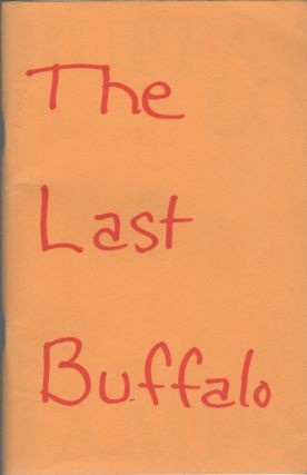 BUFFALO STAMPS 7; The Last Buffalo [Cover Title