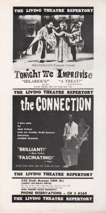 [Two Flyers for Original Living Theatre Production of THE CONNECTION]