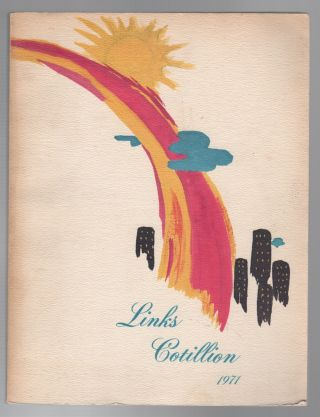 LINKS COTILLION 1971 [Cover Title]. COTILLION, Inc Oakland Bay Area Links, African American Interest