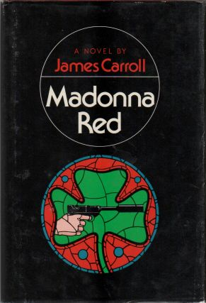 MADONNA RED. James CARROLL