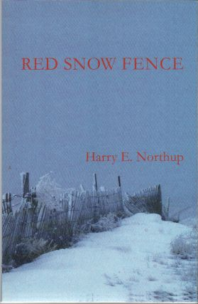 RED SNOW FENCE. Harry E. NORTHUP