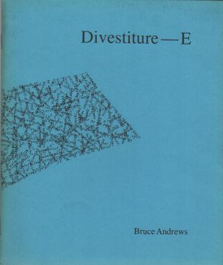 DIVESTITURE--E. Bruce ANDREWS