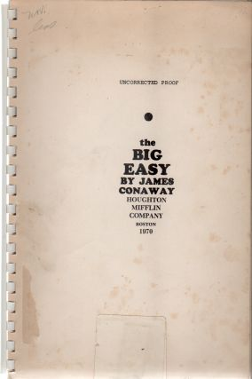THE BIG EASY. James CONAWAY