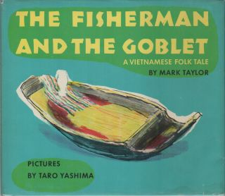 THE FISHERMAN AND THE GOBLET: A Vietnamese Folk Tale