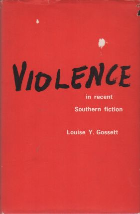 VIOLENCE IN RECENT SOUTHERN FICTION