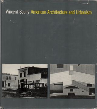 AMERICAN ARCHITECTURE AND URBANISM. Vincent SCULLY