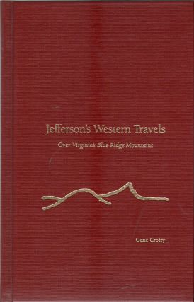 JEFFERSON'S WESTERN TRAVELS OVER VIRGINIA'S BLUE RIDGE MOUNTAINS