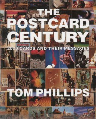THE POSTCARD CENTURY: 2000 Postcards and Their Messages