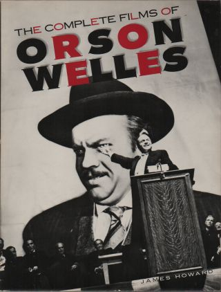 THE COMPLETE FILMS OF ORSON WELLES