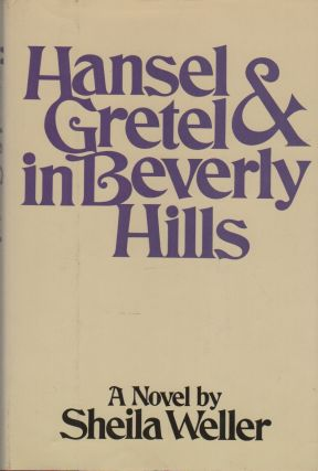 HANSEL AND GRETEL IN BEVERLY HILLS