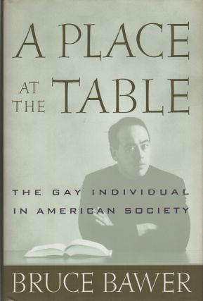 A PLACE AT THE TABLE: The Gay Individual in American Society