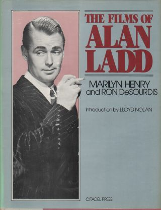 THE FILMS OF ALAN LADD