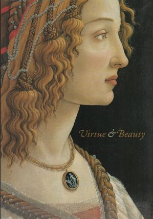 VIRTUE AND BEAUTY: Leonardo's Ginevra de' Benci and Renaissance Portaits of Women