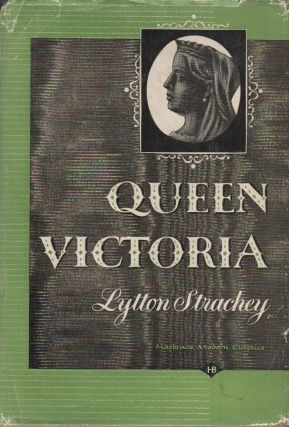 QUEEN VICTORIA. Lytton STRACHEY