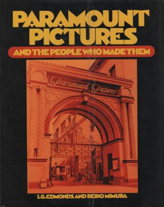 PARAMOUNT PICTURES AND THE PEOPLE WHO MADE THEM. I. G. EDMONDS, Reiko Mimura