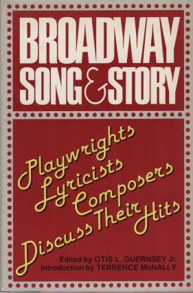 BROADWAY SONG & STORY: Playwights / Lyricists / Composers Discuss Their Hits