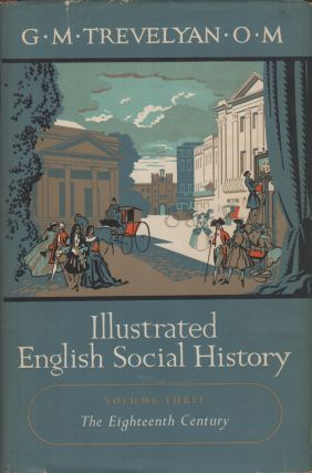 ILLUSTRATED ENGLISH SOCIAL HISTORY [Vols. I to IV, Complete Set]