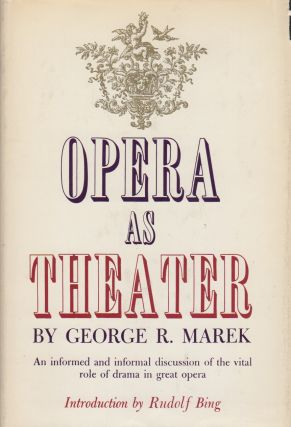 OPERA AS THEATER