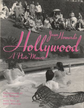 HOLLYWOOD: A Photo Memoir