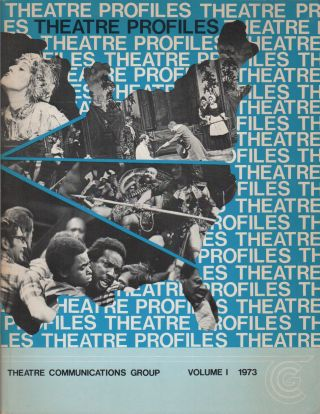 THEATRE PROFILES: An Informational Handbook of Nonprofit Professional Theatres in the United...