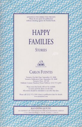 HAPPY FAMILIES: Stories. Carlos FUENTES