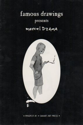 FAMOUS DRAWINGS PRESENTS MARCEL DZAMA [Cover Title] / PINSPOT #1: Marcel Dzama [Copyright Page