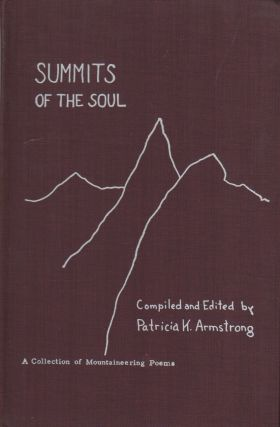 SUMMITS OF THE SOUL: A Collection of Mountaineering Poems