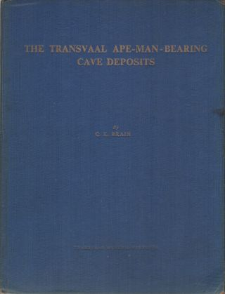 THE TRANSVAAL APE-MAN-BEARING CAVE DEPOSITS