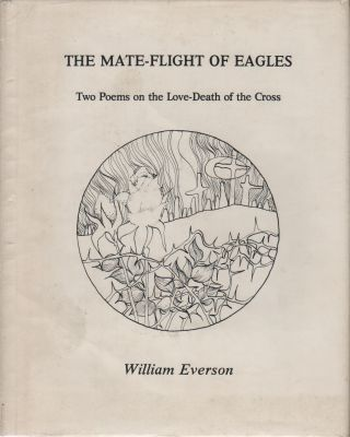THE MATE-FLIGHT OF EAGLES: Two Poems on the Love-Death of the Cross [Cover Subtitle