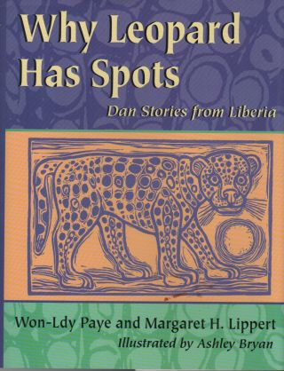 WHY LEOPARD HAS SPOTS: Dan Stories From Liberia
