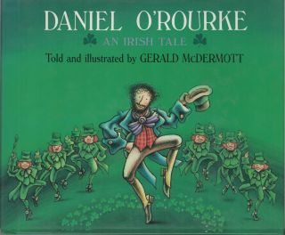 DANIEL O'ROURKE: An Irish Tale