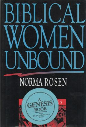 BIBLICAL WOMEN UNBOUND: Counter-Tales