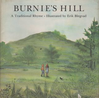 BURNIE'S HILL: A Traditional Rhyme