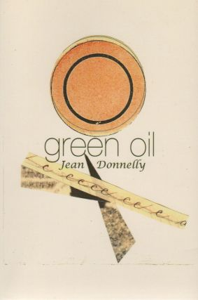 GREEN OIL. Jean DONNELLY