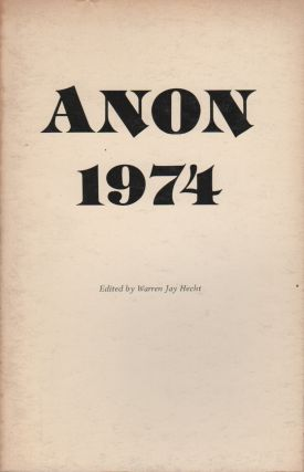 ANON 1974: Eighth Annual Anthology of Fiction and Poetry