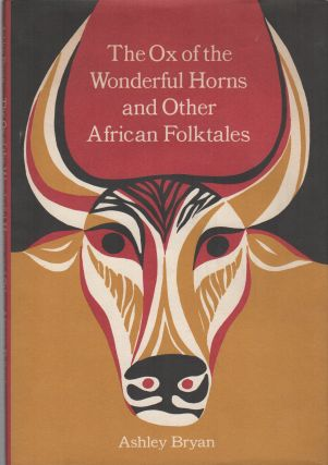 THE OX OF THE WONDERFUL HORNS AND OTHER AFRICAN FOLKTALES