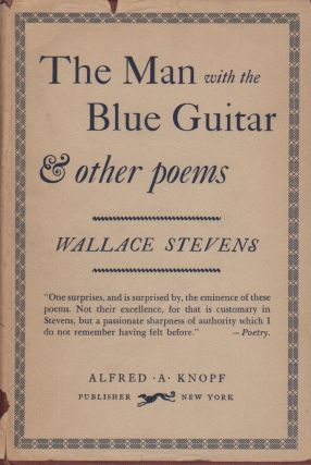 THE MAN WITH THE BLUE GUITAR & Other Poems. Wallace STEVENS
